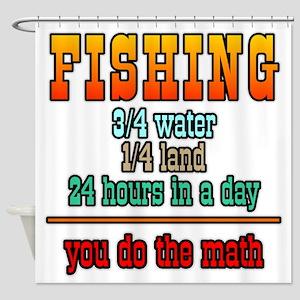 Fishing...You Do The Math Shower Curtain