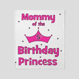 ofthebirthdayprincess_5th_mommy Throw Blanket