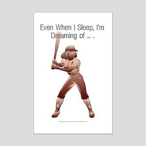 TOP Softball Dreams Mini Poster Print