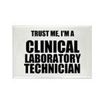 Trust Me, Im A Clinical Laboratory Technician Magn