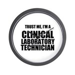 Trust Me, Im A Clinical Laboratory Technician Wall