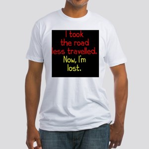 less-travelled_rnd2 Fitted T-Shirt