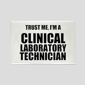 Trust Me, Im A Clinical Laboratory Technician Magn