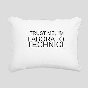 Trust Me, Im A Laboratory Technician Rectangular C