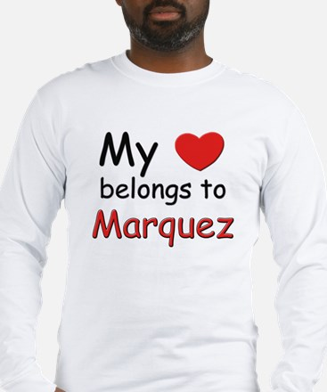 My heart belongs to marquez Long Sleeve T-Shirt