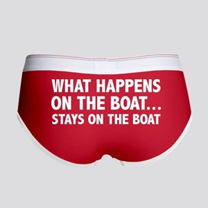 What Happens On The Boat... Women's Boy Brief