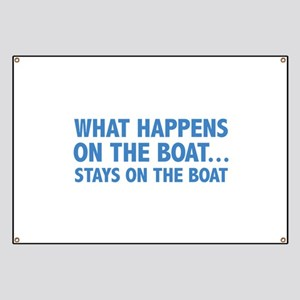 What Happens On The Boat... Banner