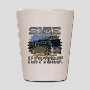 Size Matters Class A Motorhome Shot Glass