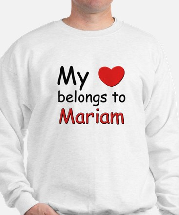 My heart belongs to mariam Sweater