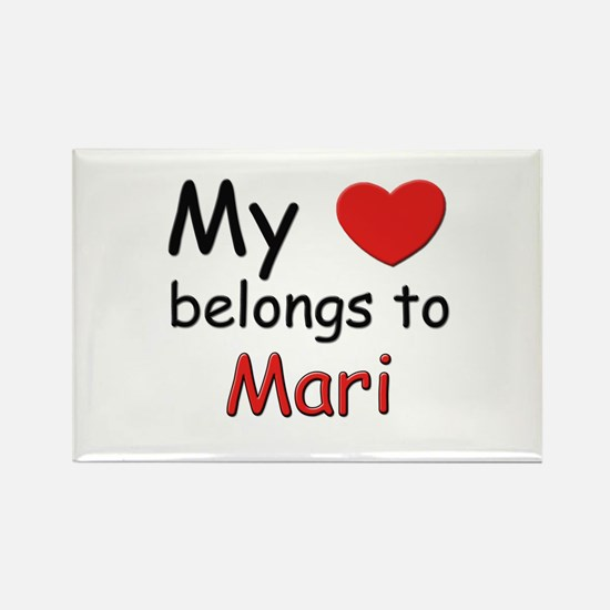 My heart belongs to mari Rectangle Magnet