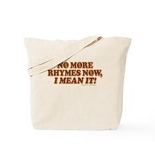 Princess Bride No More Rhymes Tote Bag