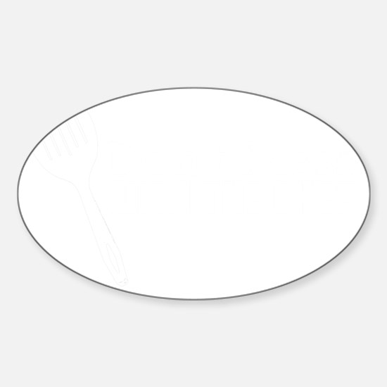 Dont Mess With The Chef White Desig Sticker (Oval)