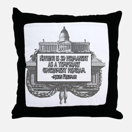 2-Milton Friedman on Government Progr Throw Pillow