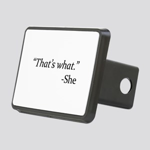 That's What - She Rectangular Hitch Cover