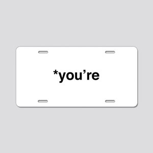 *You're Aluminum License Plate