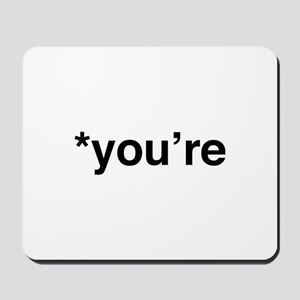 *You're Mousepad