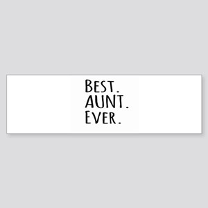 Best Aunt Ever Bumper Sticker