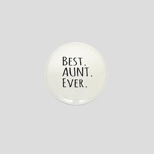 Best Aunt Ever Mini Button