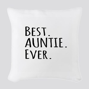 Best Auntie Ever Woven Throw Pillow