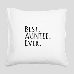Best Auntie Ever Square Canvas Pillow
