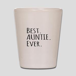 Best Auntie Ever Shot Glass