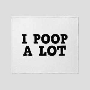 I Poop A Lot Stadium Blanket