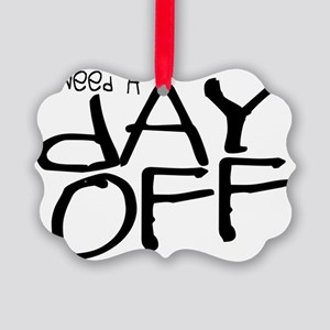 lazy-days-gifts_day-off-gifts Picture Ornament