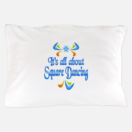 About Square Dancing Pillow Case