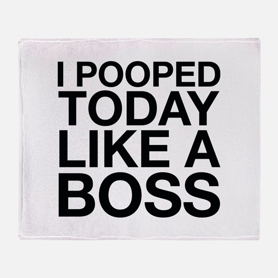 I Pooped Today Like A Boss Stadium Blanket