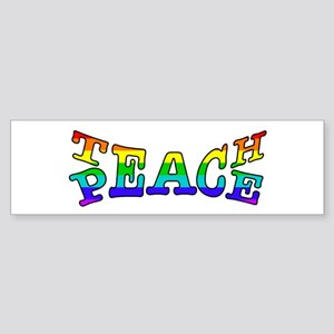 Teach Peace Rainbow Bumper Sticker