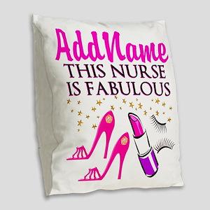 FABULOUS NURSE Burlap Throw Pillow