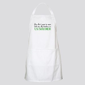 You dont want to mess with me BBQ Apron