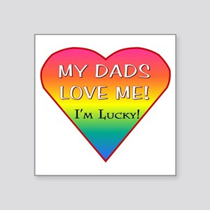 "LGBT DADS Square Sticker 3"" x 3"""
