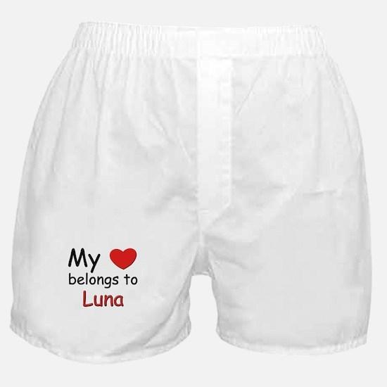 My heart belongs to luna Boxer Shorts