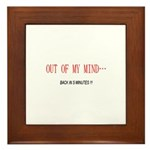 Out of My Mind Framed Tile