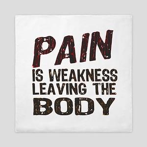 Pain is Weakness Queen Duvet