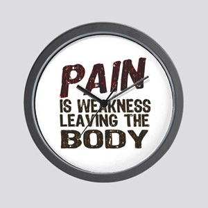 Pain is Weakness Wall Clock