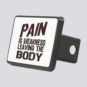 Pain is Weakness Rectangular Hitch Cover