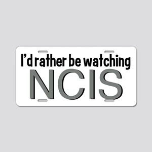 Rather Watch NCIS Aluminum License Plate