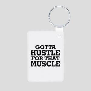 Gotta Hustle For That Muscle Black Aluminum Photo