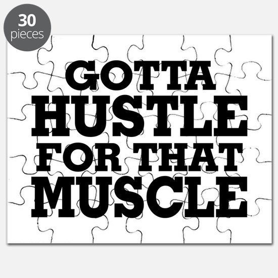 Gotta Hustle For That Muscle Black Puzzle