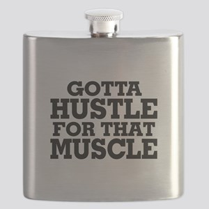 Gotta Hustle For That Muscle Black Flask