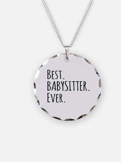 Best Babysitter Ever Necklace