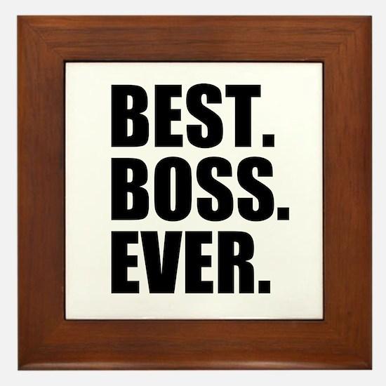 Best Boss Ever Framed Tile