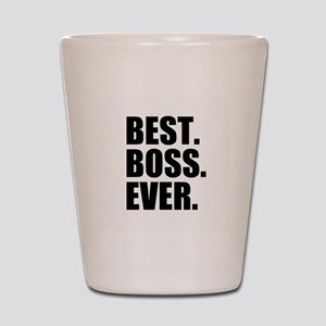 Best Boss Ever Shot Glass