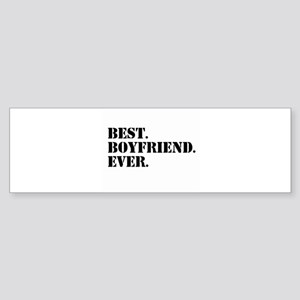 Best Boyfriend Ever Bumper Sticker