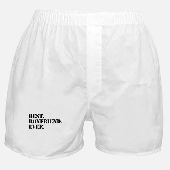 Best Boyfriend Ever Boxer Shorts