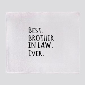 Best Brother in Law Ever Throw Blanket