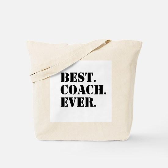 Best Coach Ever Tote Bag
