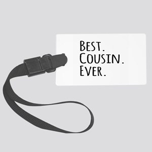 Best Cousin Ever Large Luggage Tag